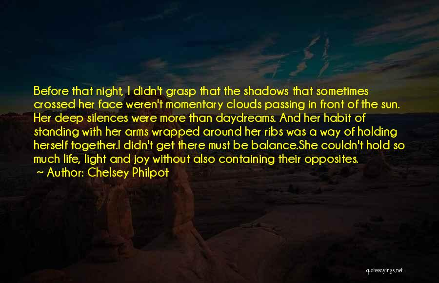 She Daydreams Quotes By Chelsey Philpot