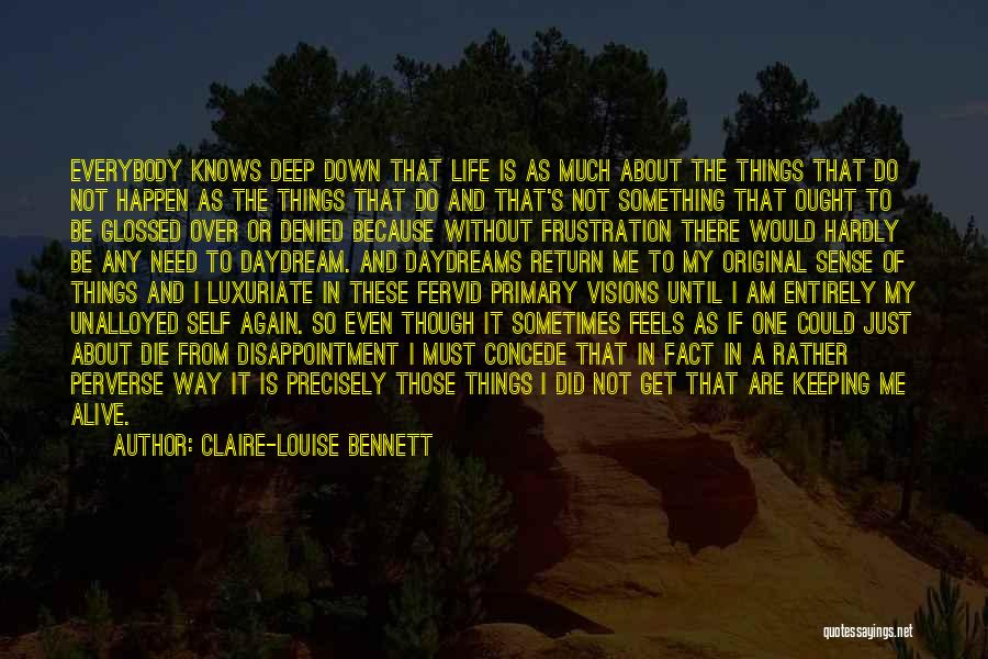 She Daydreams Quotes By Claire-Louise Bennett