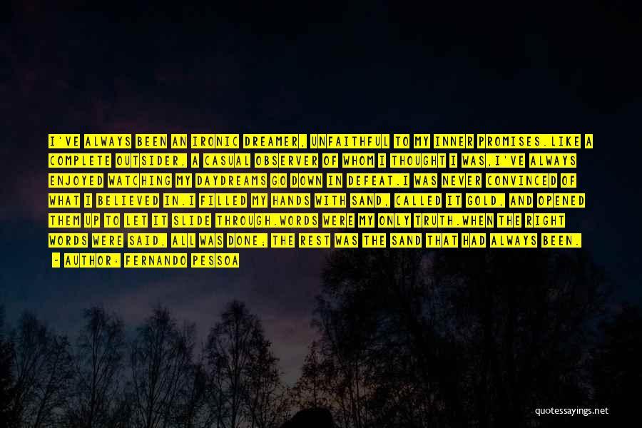 She Daydreams Quotes By Fernando Pessoa