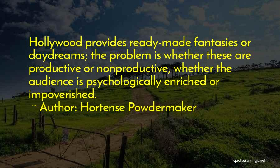 She Daydreams Quotes By Hortense Powdermaker