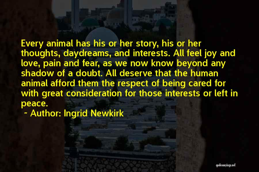 She Daydreams Quotes By Ingrid Newkirk