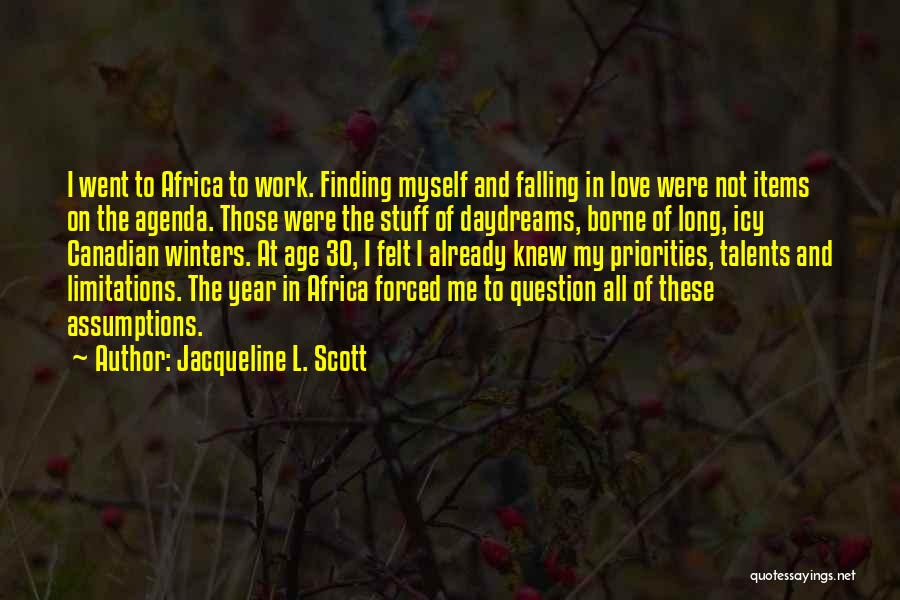 She Daydreams Quotes By Jacqueline L. Scott