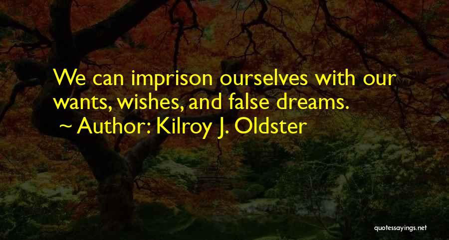 She Daydreams Quotes By Kilroy J. Oldster