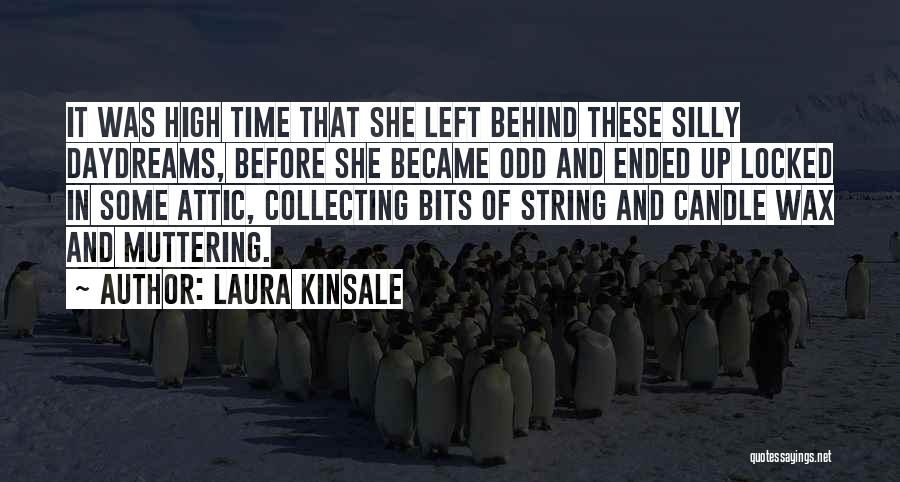 She Daydreams Quotes By Laura Kinsale