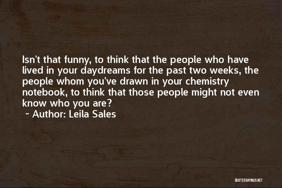 She Daydreams Quotes By Leila Sales