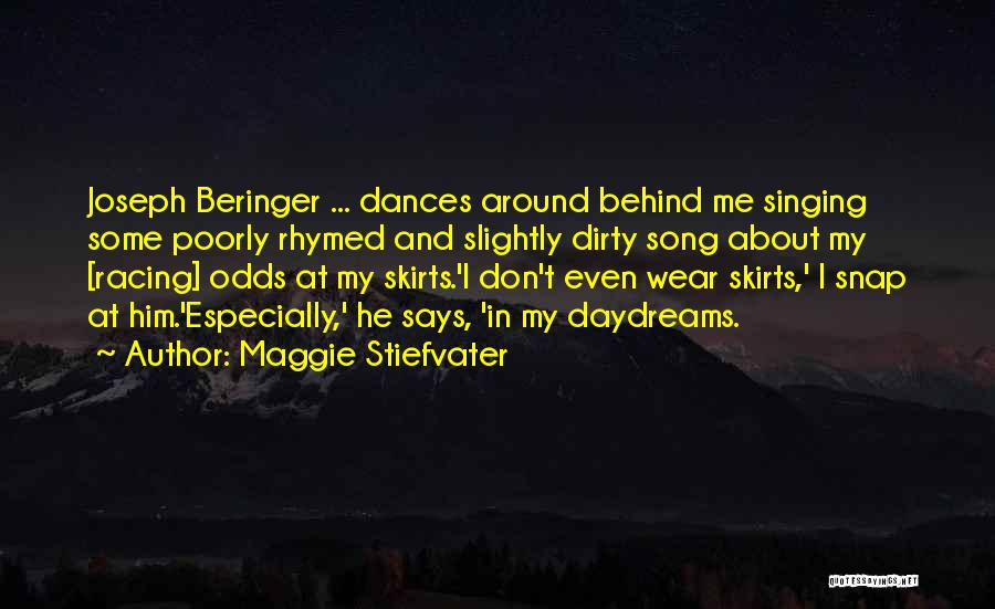 She Daydreams Quotes By Maggie Stiefvater