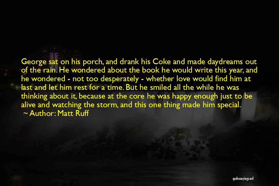 She Daydreams Quotes By Matt Ruff