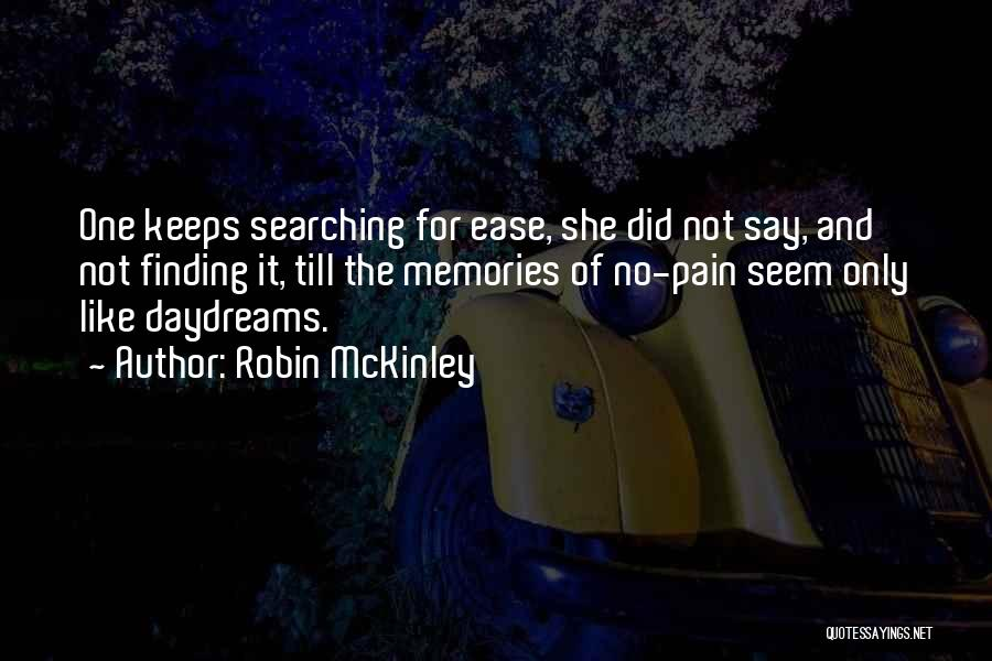 She Daydreams Quotes By Robin McKinley