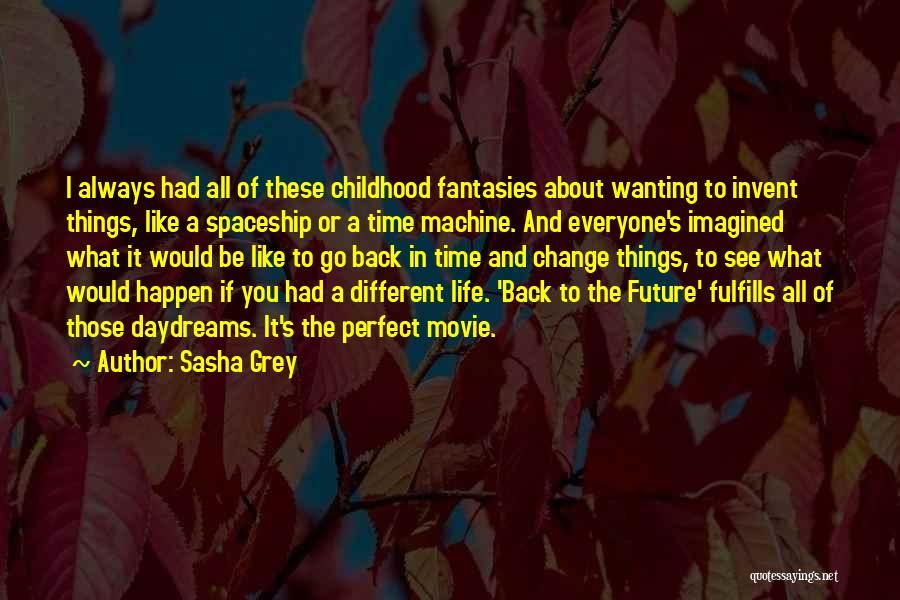She Daydreams Quotes By Sasha Grey