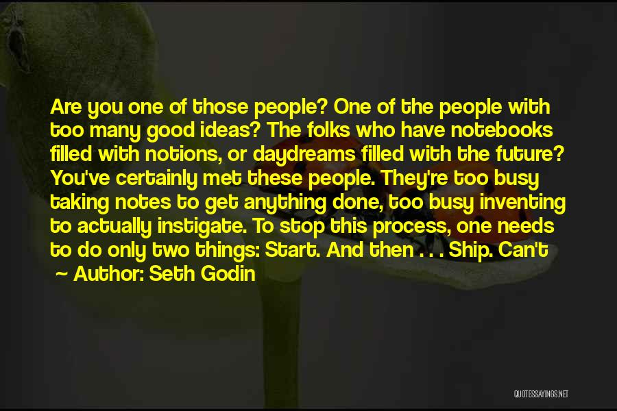 She Daydreams Quotes By Seth Godin