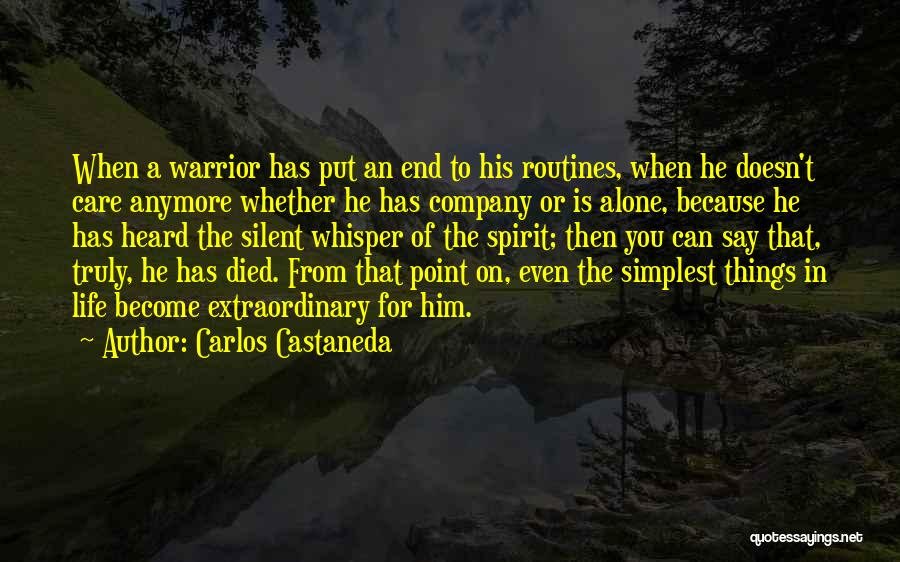 She Doesn't Care Anymore Quotes By Carlos Castaneda