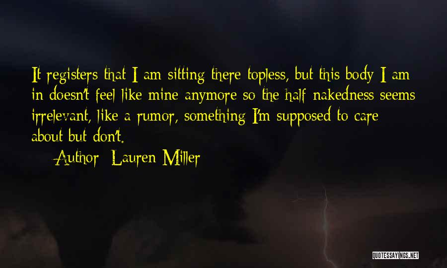 She Doesn't Care Anymore Quotes By Lauren Miller