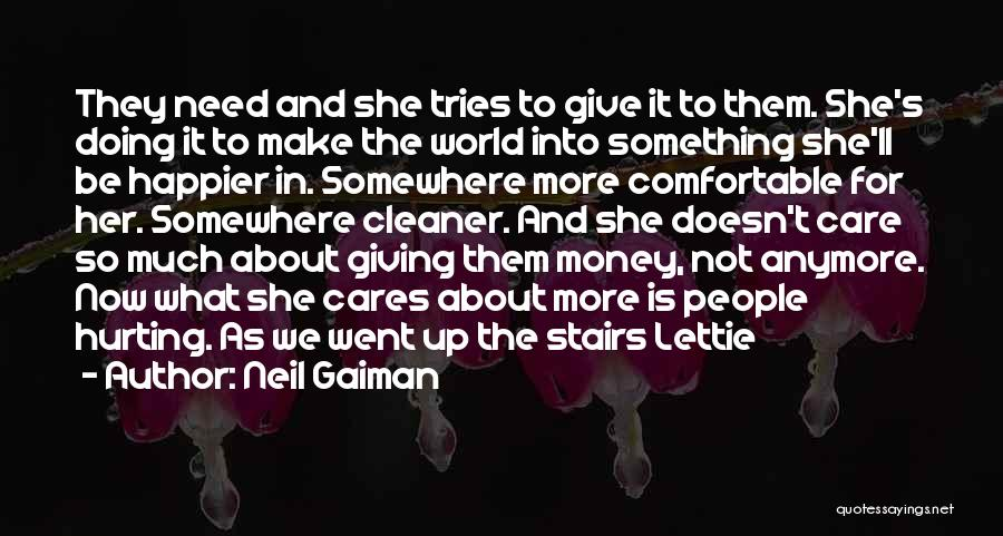 She Doesn't Care Anymore Quotes By Neil Gaiman