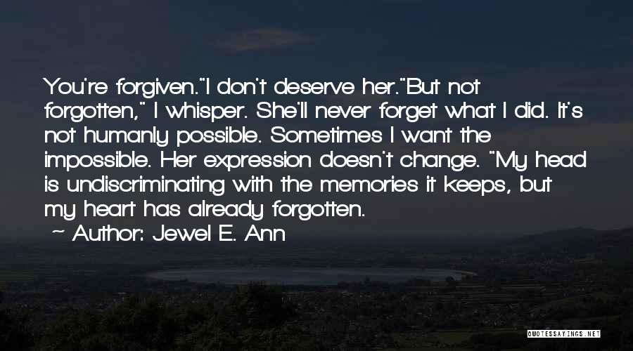 She Doesn't Deserve Quotes By Jewel E. Ann