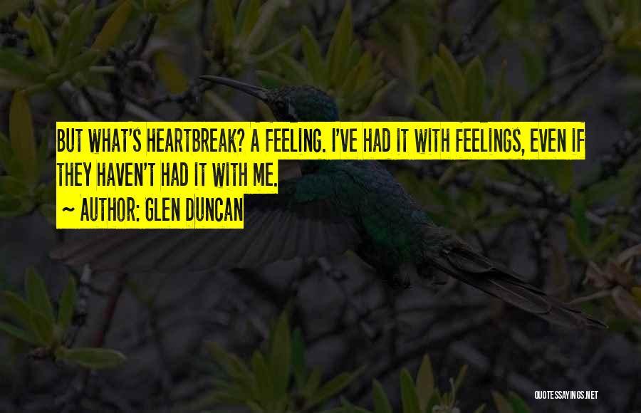 She Got Me Feeling Quotes By Glen Duncan