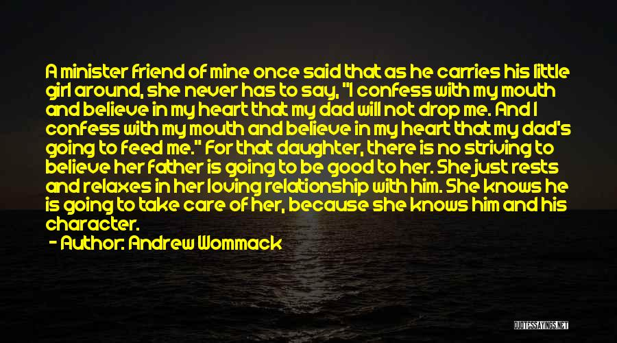 She Is Not Mine Quotes By Andrew Wommack