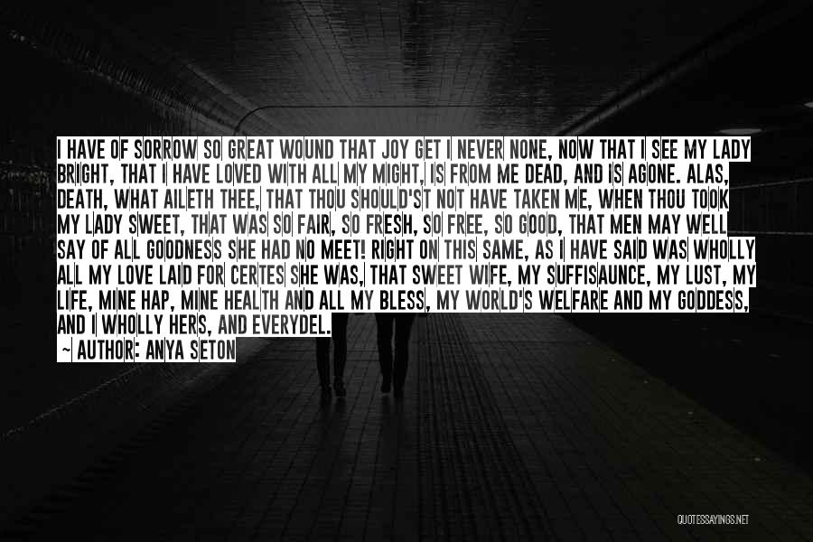 She Is Not Mine Quotes By Anya Seton