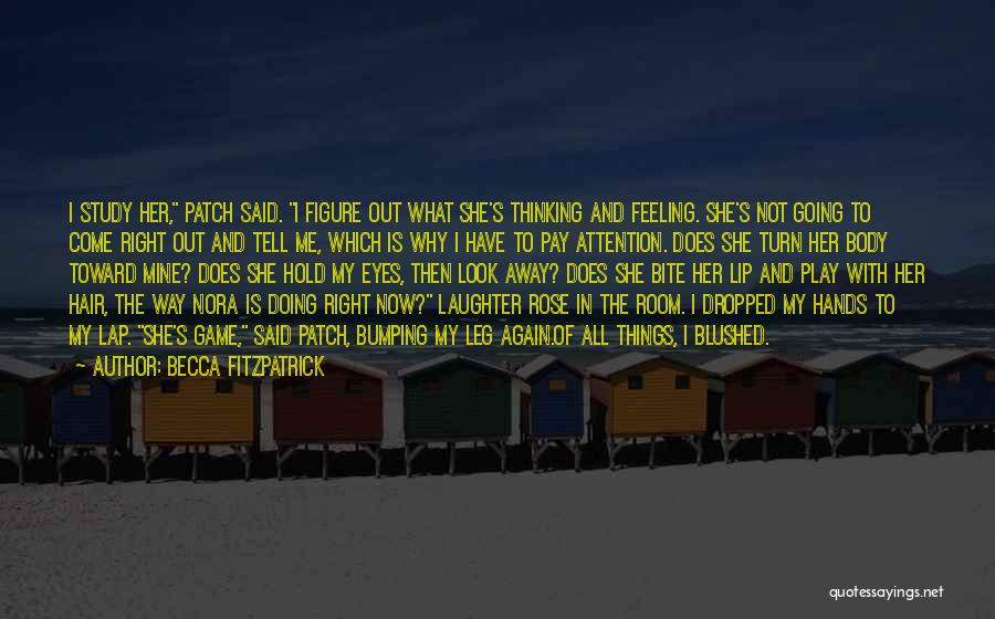 She Is Not Mine Quotes By Becca Fitzpatrick