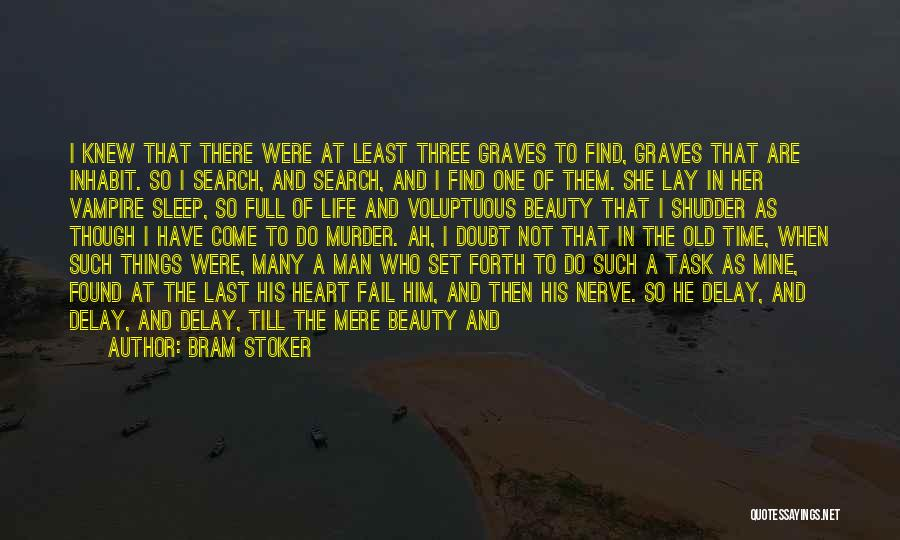 She Is Not Mine Quotes By Bram Stoker