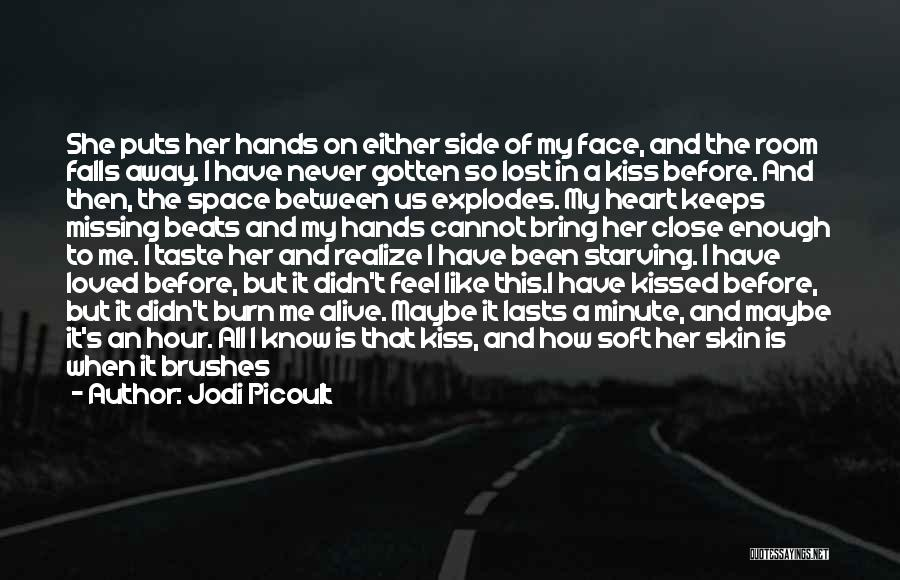 She Is Not Mine Quotes By Jodi Picoult
