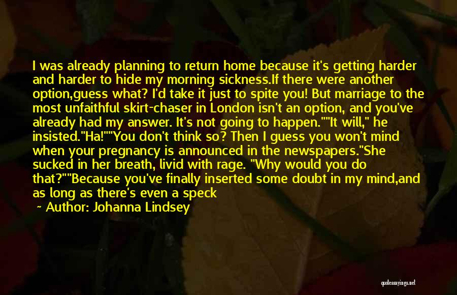 She Is Not Mine Quotes By Johanna Lindsey