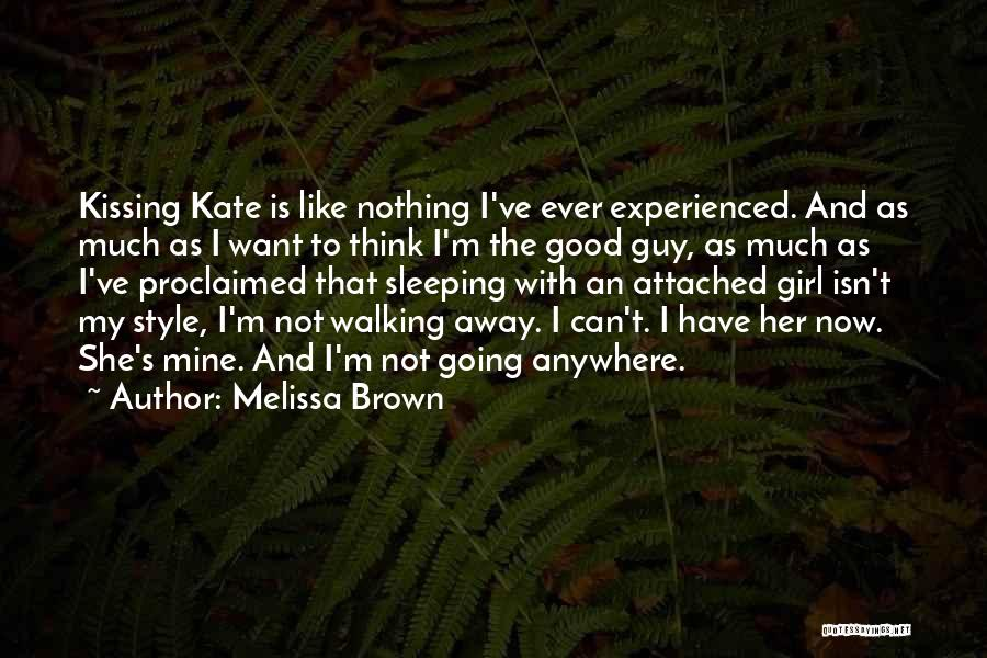 She Is Not Mine Quotes By Melissa Brown