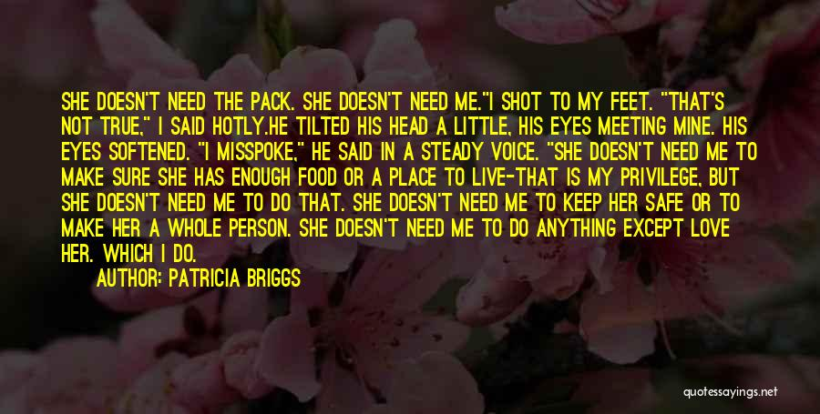 She Is Not Mine Quotes By Patricia Briggs