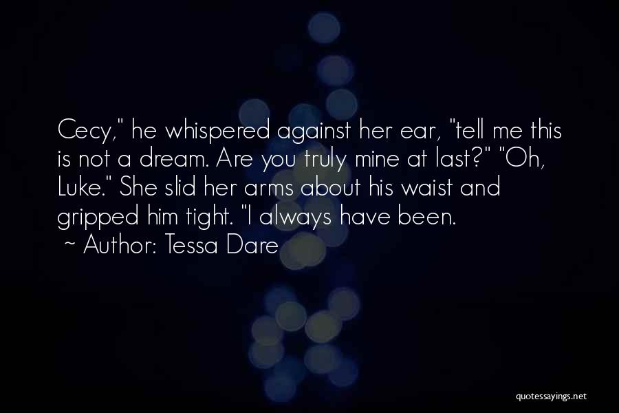 She Is Not Mine Quotes By Tessa Dare
