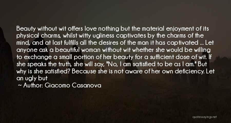 She Is Not Well Quotes By Giacomo Casanova