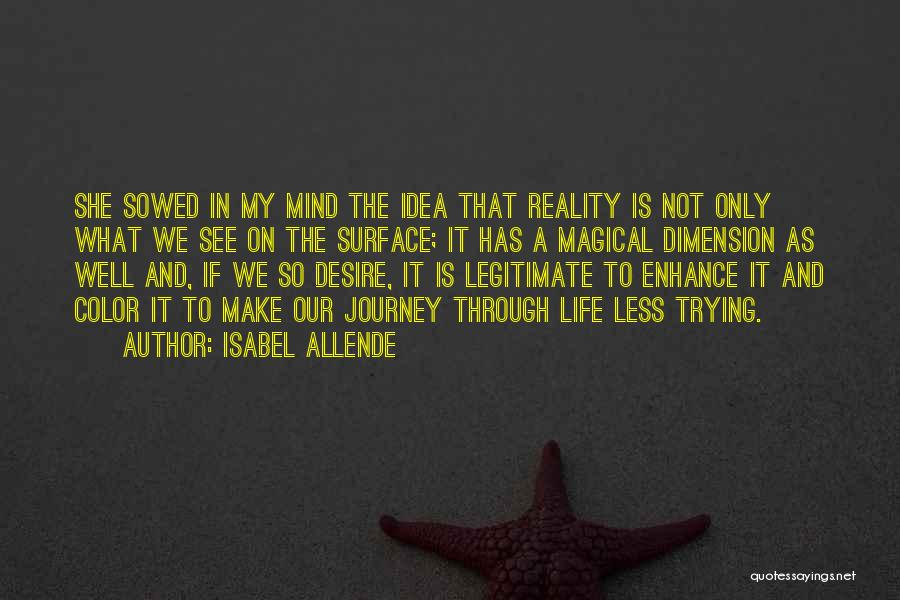She Is Not Well Quotes By Isabel Allende