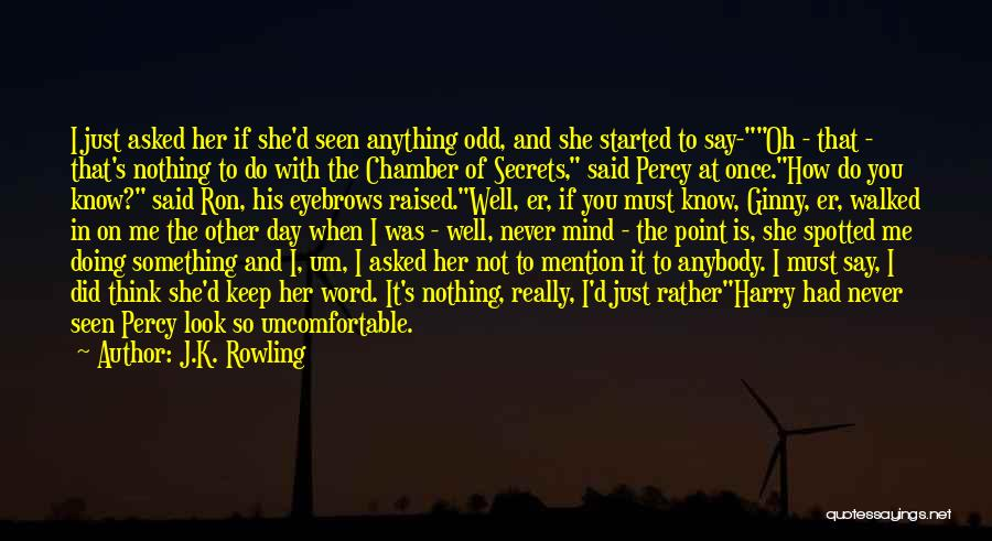 She Is Not Well Quotes By J.K. Rowling