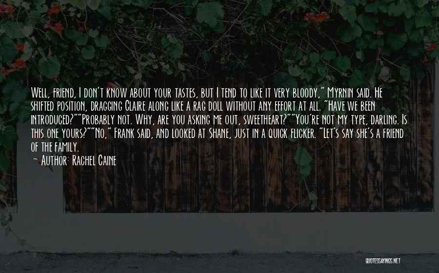 She Is Not Well Quotes By Rachel Caine