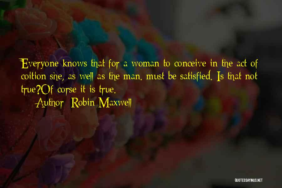 She Is Not Well Quotes By Robin Maxwell
