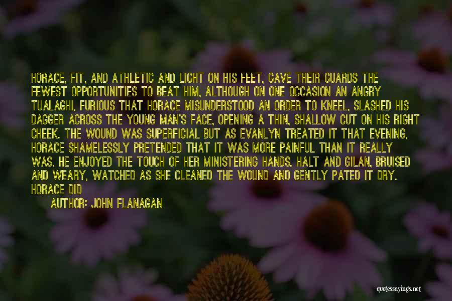 She Isn't Quotes By John Flanagan