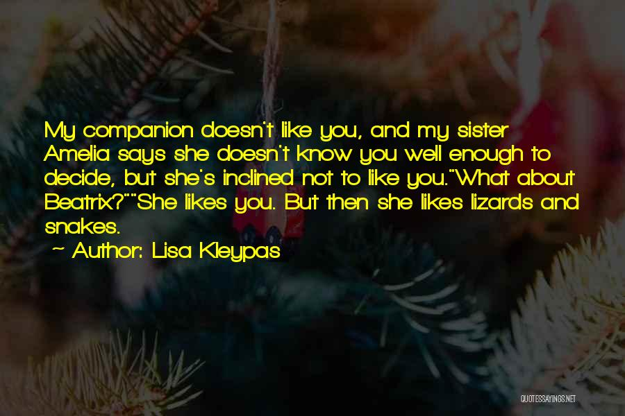 She Likes Him He Doesn't Like Her Quotes By Lisa Kleypas