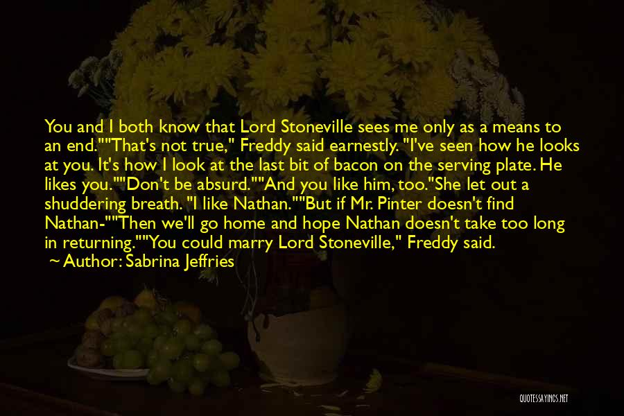 She Likes Him He Doesn't Like Her Quotes By Sabrina Jeffries