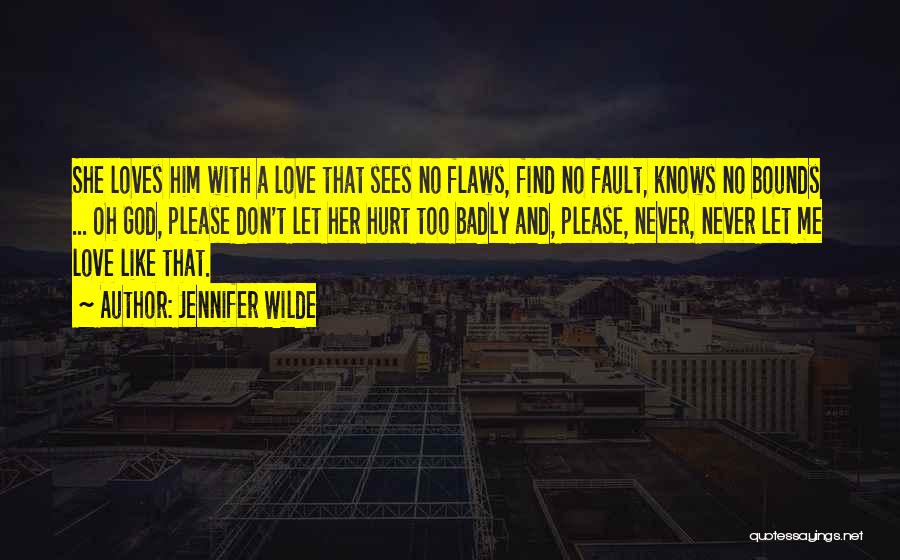 Top 76 she loves me too quotes sayings she loves me too quotes by jennifer wilde altavistaventures Choice Image