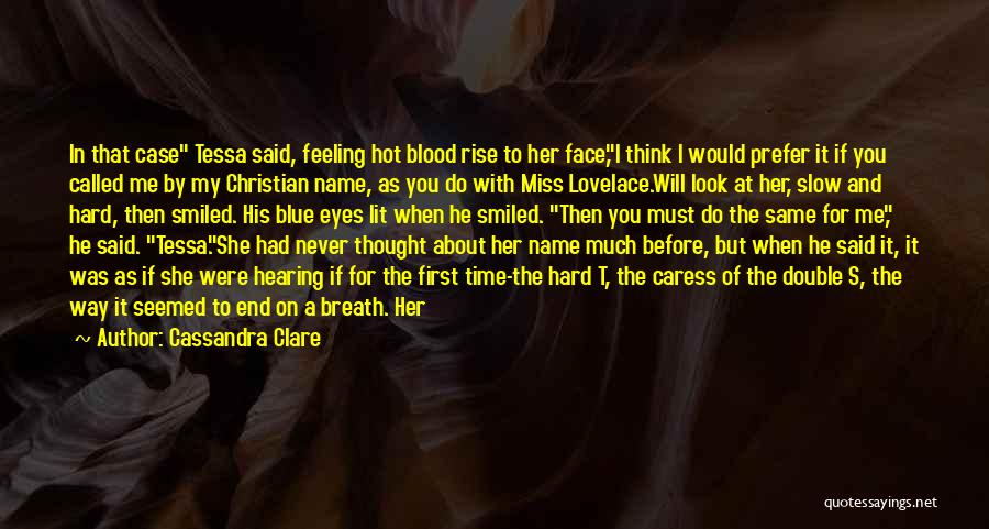 She Short Quotes By Cassandra Clare