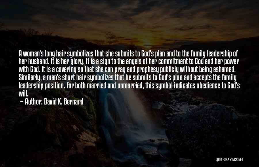 She Short Quotes By David K. Bernard