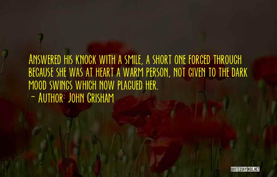 She Short Quotes By John Grisham