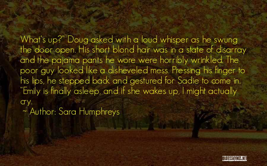 She Short Quotes By Sara Humphreys