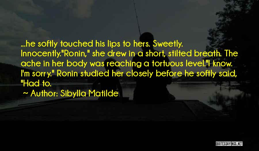 She Short Quotes By Sibylla Matilde