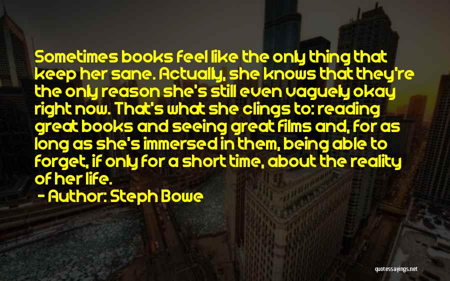 She Short Quotes By Steph Bowe