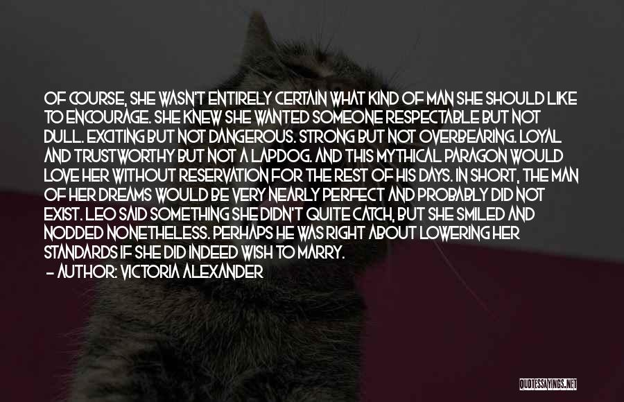 She Short Quotes By Victoria Alexander