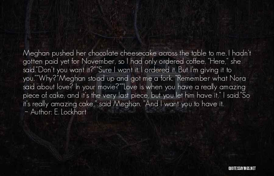 She So Amazing Quotes By E. Lockhart