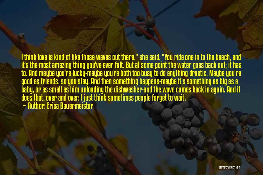 She So Amazing Quotes By Erica Bauermeister