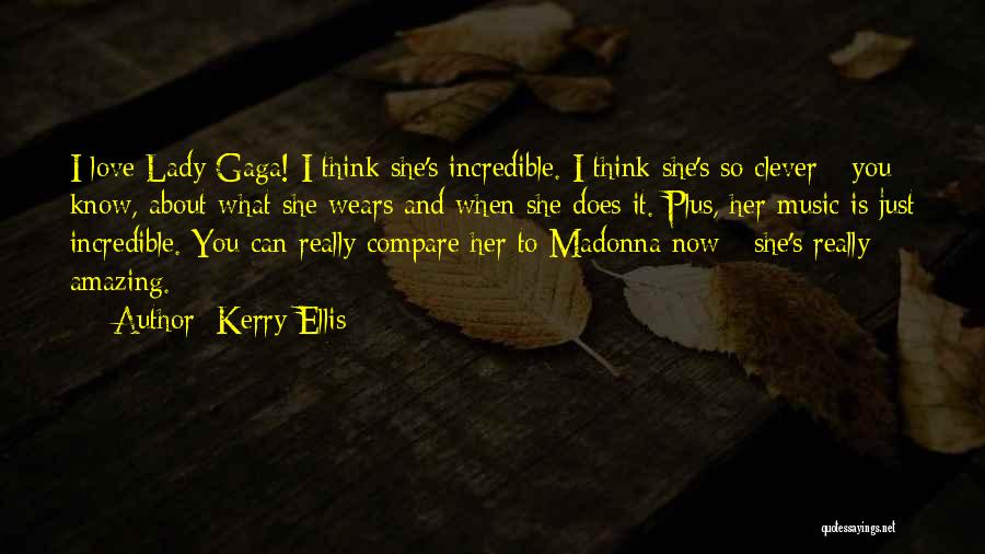 She So Amazing Quotes By Kerry Ellis