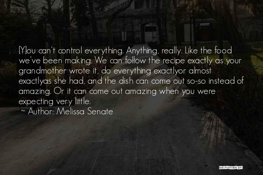 She So Amazing Quotes By Melissa Senate