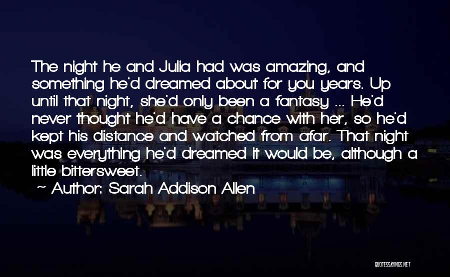 She So Amazing Quotes By Sarah Addison Allen
