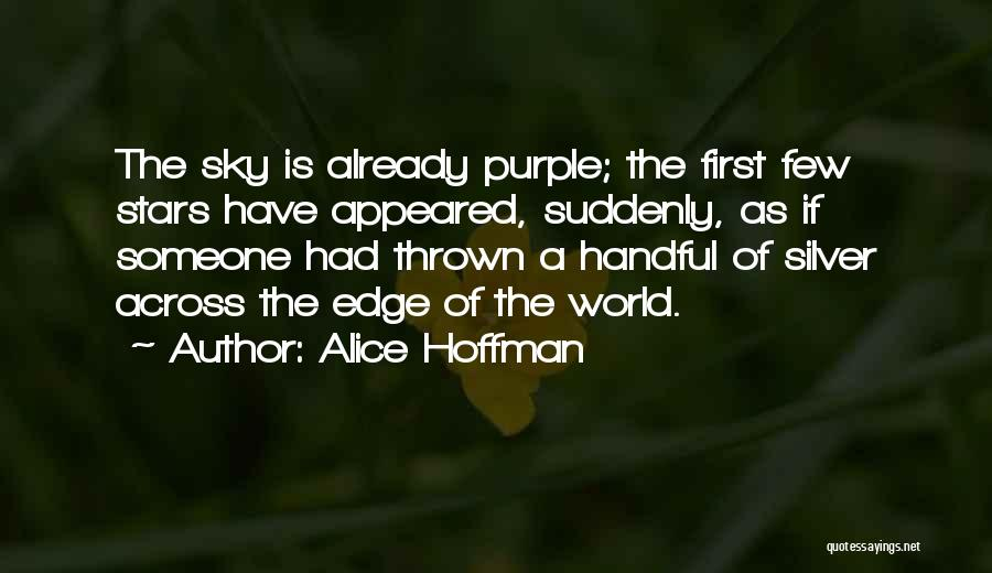 She Sparkles Quotes By Alice Hoffman